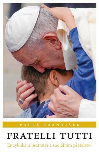Fratelli Tutti - František Papež [E-kniha]